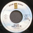 ORLEANS~Dance with Me~Asylum 45261 (Soft Rock) VG+ 45
