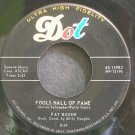 PAT BOONE~Fools Hall of Fame~Dot 15982 VG+ 45