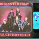 ROMAN HOLLIDAY~Touch Too Much~Jive 91 (Indie Rock) VG+ UK 45