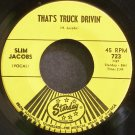 SLIM JACOBS & TOMMY HILL'S STRING BAND~That's Truck Drivin'~Starday 723 VG+ 45