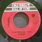 ARBORS~A Symphony for Susan~Columbia Hall of Fame 33223 (Psychedelic Rock)  45