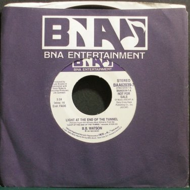 B.B. WATSON~Light at the End of the Tunnel~BNA 7 Promo M- 45
