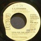 B.W. STEVENSON~Look for the Light~RCA 0242 Promo VG+ 45