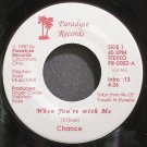 CHANCE & STEPHEN ROSE~When You're with Me~Paradyse 0002 (Indie Rock) M- 45