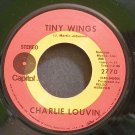 CHARLIE LOUVIN~Tiny Wings~Capitol 2770  45