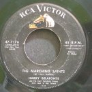 HARRY BELAFONTE~The Marching Saints~RCA Victor 7176  45