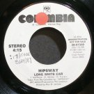 HIPSWAY~Long White Car~Columbia 07330 Promo VG+ 45