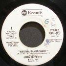 JIMMY BUFFETT~Havana Daydreamin'~ABC 12143 Promo VG+ 45