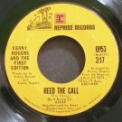 KENNY ROGERS & FIRST EDITION~Heed the Call~Reprise 0953  45