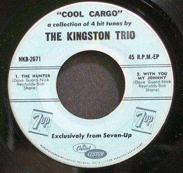 KINGSTON TRIO~Cool Cargo~Capitol Custom 2671  45 EP