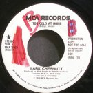 MARK CHESNUTT~Too Cold at Home~MCA 79054 Promo VG++ 45