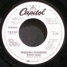 MISSING PERSONS~Right Now~Capitol P-B-5358 (New Wave) Promo VG++ 45