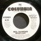 NEIL DIAMOND~Heartlight~Columbia 03219 Promo VG+ 45