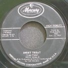 NICK NOBLE~Sweet Treat~Mercury 71233 (Rock & Roll)  45