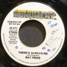 RAY PRICE~There's Always Me~Monument 277 Promo VG+ 45