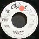 REIVERS~In Your Eyes~Capitol P-B-44091 (Indie Rock) Promo VG+ 45
