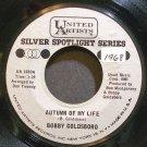 BOBBY GOLDSBORO~Autumn of My Life~United Artists 1680  45