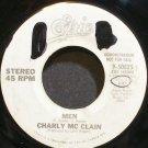 CHARLY MCCLAIN~Men~EPIC 50825 Promo 45