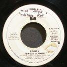 EAGLES~New Kid in Town (Mono/Mono)~Asylum 45373-X (Classic Rock) Mono Promo 45