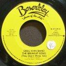 GREG KIHN BAND~The Breakup Song (They Don't Write 'Em)~Beserkley 47149 (Soft Rock)  45