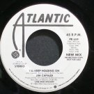 JIM CAPALDI~I'll Keep Holding on (New Mix)~Atlantic 659 (Progressive Rock) Promo VG++ 45