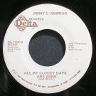 JIMMY C. NEWMAN~All My Cloudy Days Are Gone~Delta 1160 Promo VG++ 45