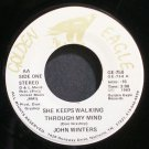 JOHN WINTERS~She Keeps Walking Through My Mind~Golden Eagle 758 VG+ 45