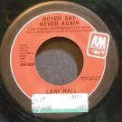 LANI HALL~Never Say Never Again~A&M 2596 (OST) Promo 45