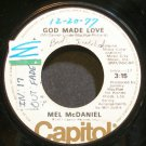 MEL MCDANIEL~God Made Love~Capitol 4520 Promo 45