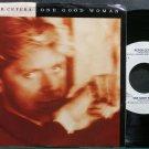 PETER CETERA~One Good Woman~Warner Bros. 27824 (Soft Rock) M- 45