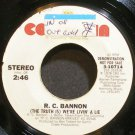 R.C. BANNON~The Truth is We're Livin' a Lie~Columbia 10714 Promo 45