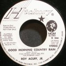 ROY ACUFF, JR.~Good Morning Country Man~Hickory 344 Promo 45