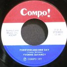 YVONNE DEVANEY~Forever and One Day~Compo 01 VG+ 45
