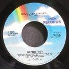 GLENN FREY~Smuggler's Blues~MCA 52546 (Soft Rock) VG+ 45
