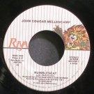 JOHN COUGAR MELLENCAMP~Rumbleseat~Riva 856-7 (Southern Rock) VG+ 45