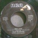 PAKE MCENTIRE~Bad Love~RCA 7-R VG+ 45