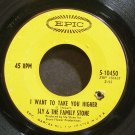 SLY & THE FAMILY STONE~I Want to Take You Higher~EPIC 10450 (Funk)  45