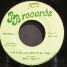 BACKWATER~I'm Still in Love with You~BB 0069 VG+ 45