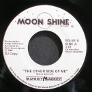 BOBBY MACKEY~The Other Side of Me~Moon Shine 3010 Promo VG++ 45