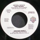 CRYSTAL GAYLE & GARY MORRIS~Another World ~Warner Bros. 28373 Promo VG+ 45
