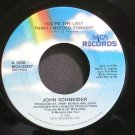 JOHN SCHNEIDER~You're the Last Thing I Needed Tonight~MCA 52827 VG+ 45