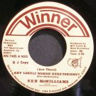 KEN MCWILLIAMS~Are Ther Any Lonely Women Here Tonight?~Winner 7485 Promo VG+ 45