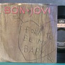 BON JOVI~Born to Be My Baby~Mercury 156-7 (Hard Rock) VG+ 45