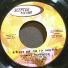 DIONNE WARWICK~Let Me Go to Him~Scepter 12276 (Soul)  45