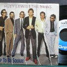HUEY LEWIS & THE NEWS~Hip to Be Square~Chrysalis 43065 (Soft Rock) VG+ 45