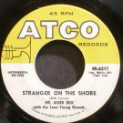 MR. ACKER BILK~Stranger on the Shore~ATCO 6217 (Easy Listening)  45