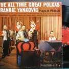 FRANK YANKOVIC~The All Time Great Polkas~Columbia 1358 Mono LP