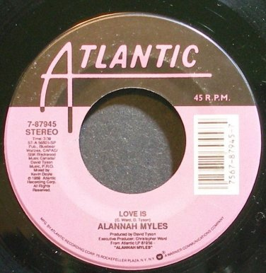 ALANNAH MYLES~Love is~Atlantic 87945 VG++ 45