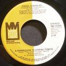CAROL DOUGLAS~A Hurricane is Coming Tonite~Midland Int'l 10229 (Soul) M- 45