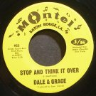 DALE & GRACE~Stop and Think it Over~Montel 922 VG++ 45